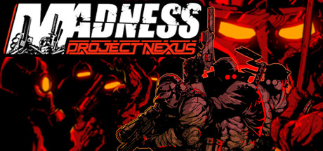 MADNESS Project Nexus Download Free PC Game
