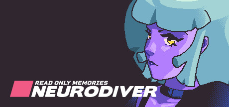 Read Only Memories NEURODIVER Download Free PC Game
