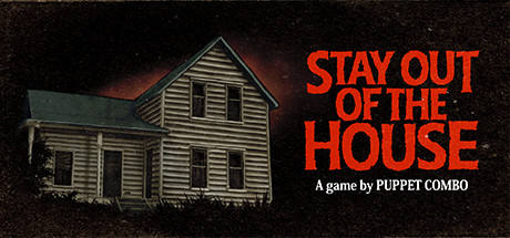 Stay Out of the House Download Free PC Game