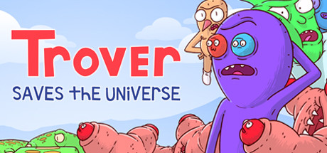 Trover Saves the Universe Download Free PC Game